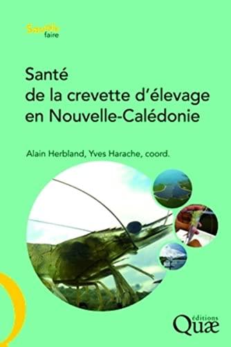 9782759200801: Sant� de la crevette d'�levage en Nouvelle-Cal�donie