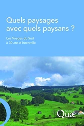Quels paysages avec quels paysans ?: Les