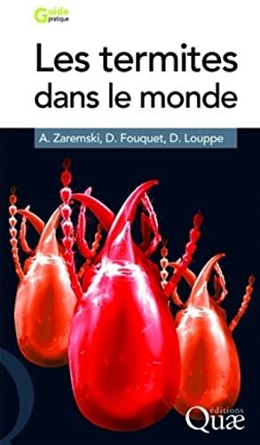 Les termites dans le monde (French Edition): A. Zaremski