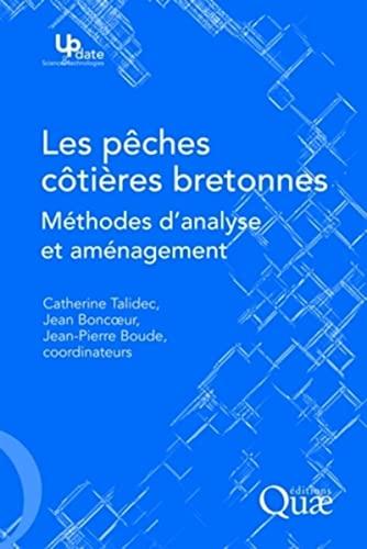 9782759203451: Les p�ches c�ti�res bretonnes : M�thodes d'analyse et am�nagement
