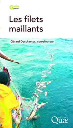 Les filets maillants (French Edition): Gérard Deschamps