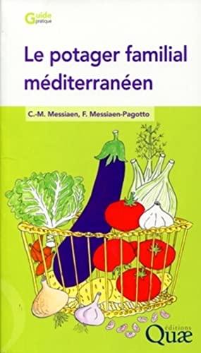 Le potager familial méditéranéen (French Edition): ...