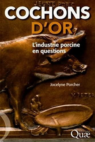 Cochons d'or (French Edition): Jocelyne Porcher