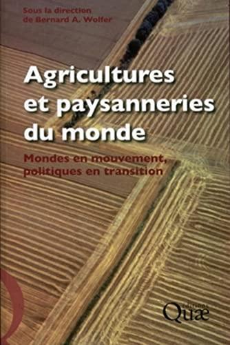 Agriculture et paysannerie du monde (French Edition): Bernard Wolfer