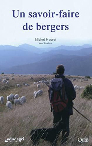 Un savoir-faire de bergers: Michel Meuret