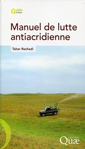 9782759208661: Manuel de lutte antiacridienne