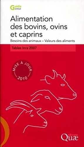 Alimentation des bovins, ovins et caprins. Besoin: Tables Inra 2007