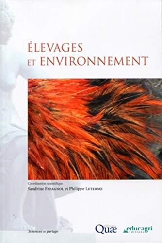 élevages et environnement: Philippe Leterme, Sandrine Espagnol