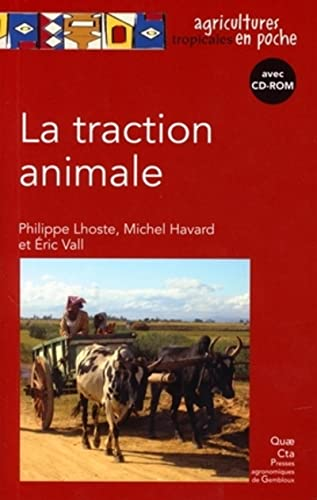9782759208869: La traction animale Avec cd-rom.