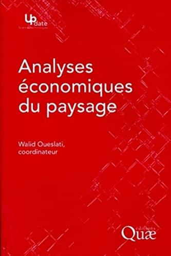 Analyses économiques du paysage: Walid Oueslati