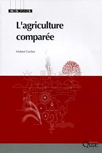 L'agriculture comparée: Cochet Hubert