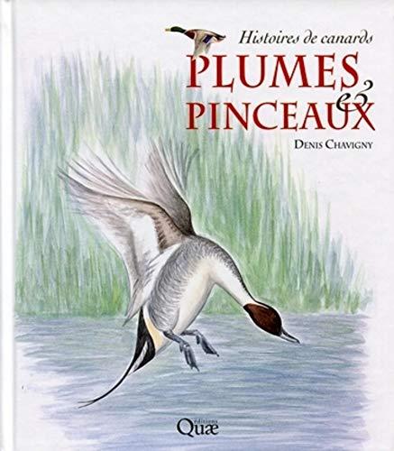 9782759210282: Plumes & pinceaux : Histoires de canards