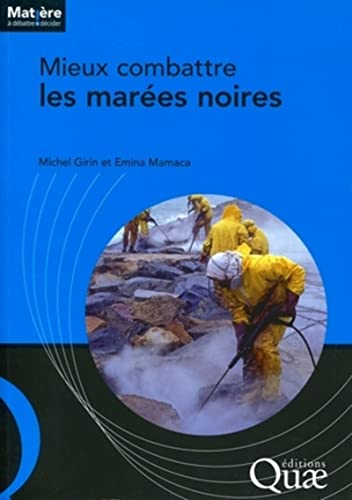 mieux combattre les marées noires: Michel Girin