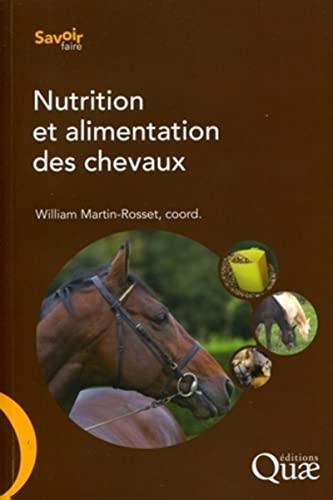9782759216680: Nutrition et alimentation des chevaux (Savoir-faire)