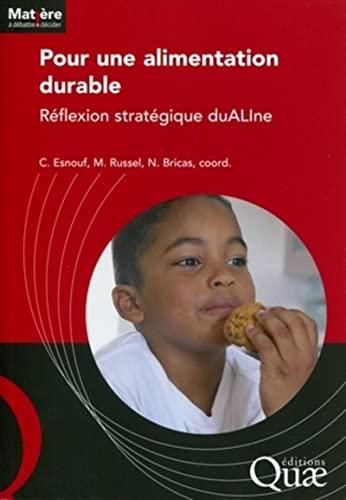 9782759216703: Pour une alimentation durable : Reflexion strat�gique duALIne