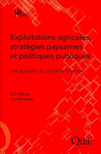 exploitations agricoles, stratégies paysannes et politiques publiques ; les apports du mod&...