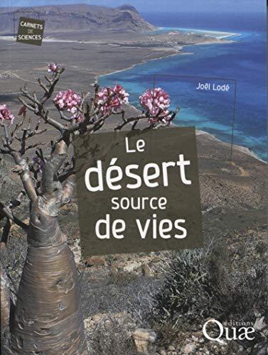 Le désert source de vies: Joël Lodé