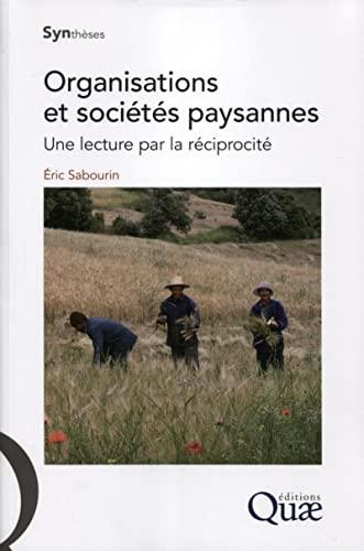 Organisations et sociétés paysannes : Une lecture par la ré...