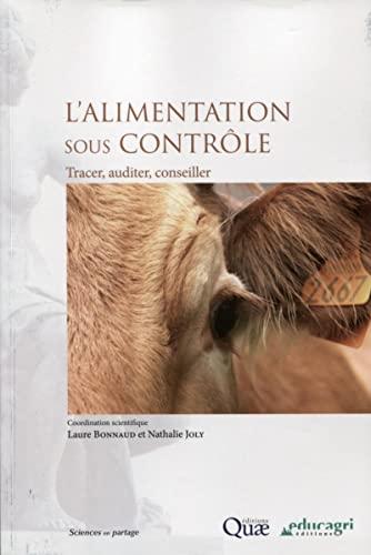 L'alimentation sous contrôle : Tracer, auditer, conseiller: Laure Bonnaud, ...