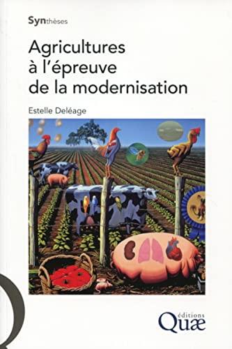 Agricultures à l'épreuve de la modernisation: Estelle Deléage