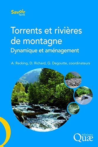 9782759219995: Torrents et rivi�res de montagne : Dynamique et am�nagement