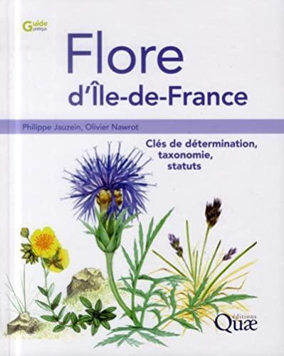 9782759220205: Flore d'Ile de France - clés de détermination, taxonomie et statuts
