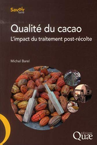 9782759220526: Qualité du cacao : L'impact du traitement post-récolte