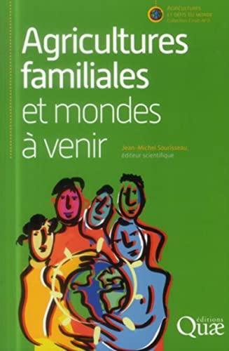 Agricultures familiales, agriculture d'avenir: Jean-Michel Sourisseau