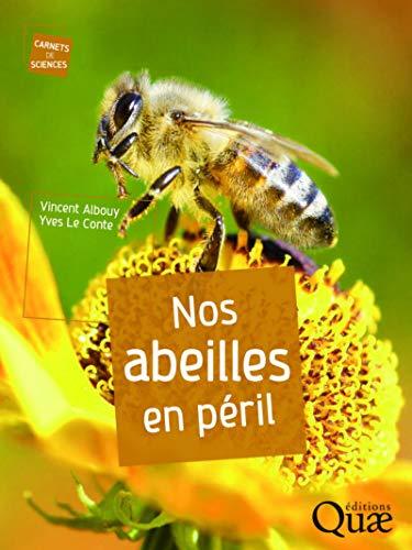 9782759221776: Nos abeilles en péril