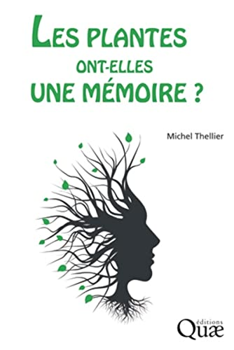 9782759223251: Les plantes ont-elles une mémoire?