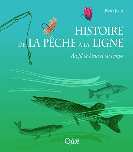 Histoire de la pêche à la ligne: Pierre Juhel
