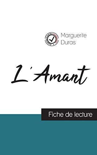 L'Amant de Marguerite Duras (fiche de lecture: Marguerite Duras