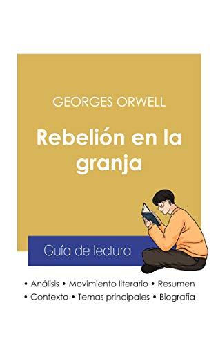 Imagen de archivo de Guía de lectura Rebelión en la granja de Georges Orwell (análisis literario de referencia y resumen completo) a la venta por GreatBookPrices