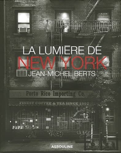 La lumière de New York (French Edition): Jean-Michel Berts