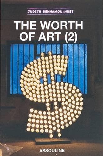 Worth of Art (2) (9782759401468) by Benhamou-Huet, Judith