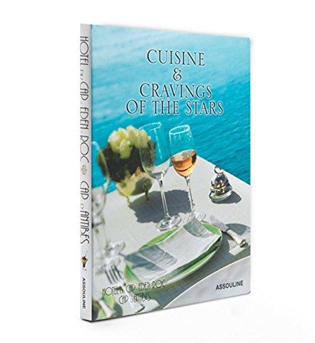 Hotel Du Cap Eden-Roc Cuisine & Cravings of the Stars (Trade): Francois Simon