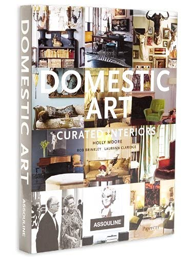 Domestic Art: Curated Interiors: Holly Moore, Rob Brinkley, Laurann Claridge