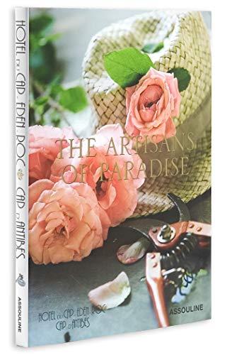 Hotel Du Cap Eden-roc: The Artisans of Paradise: Francois Simon