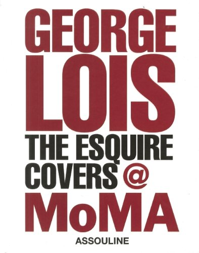 9782759404346: George Lois: The Esquire Covers @ MoMA