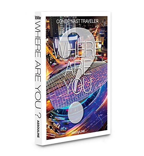 Where are You (Hardcover): Conde Nast Traveler