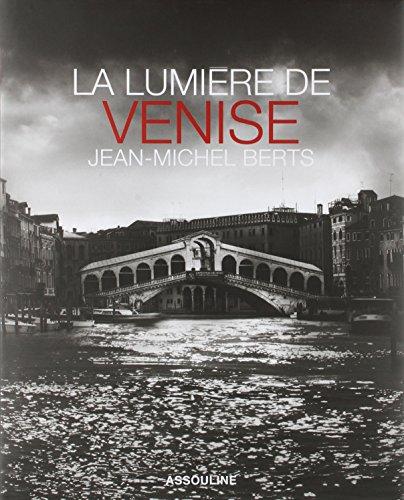 La lumière de Venise: Jean-Michel BertsJean-Michel Berts