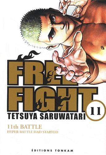 FREE FIGHT T.11: SARUWATARI TETSUYA