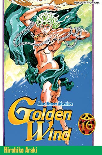9782759501359: Jojo's Bizarre Adventure - Golden Wind, Tome 16 (French Edition)