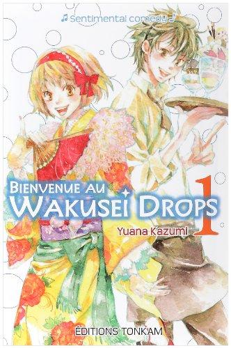 9782759501816: Bienvenue au Wakusei Drops, Tome 1 (French Edition)
