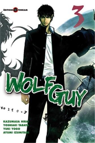 9782759504190: Wolf Guy, Tome 3 (French Edition)