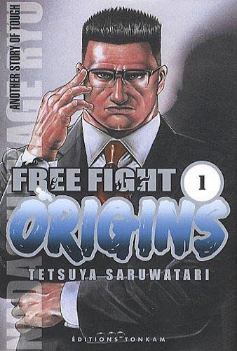 9782759505333: Free fight - Origins Vol.1