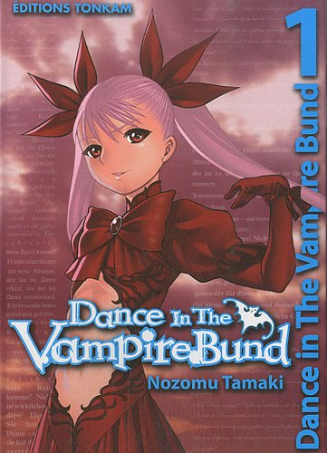 9782759505845: Dance in the vampire bund, Tome 1 (French Edition)