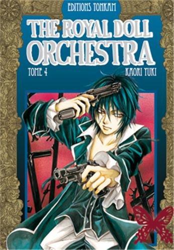 THE ROYAL DOLL ORCHESTRA T.04: YUKI KAORI