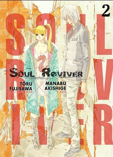 9782759511273: Soul Reviver, Tome 2 :