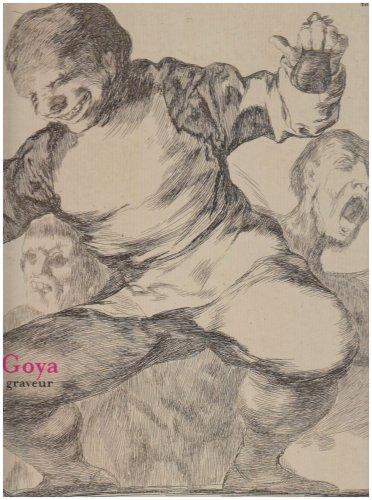 Goya Graveur.
